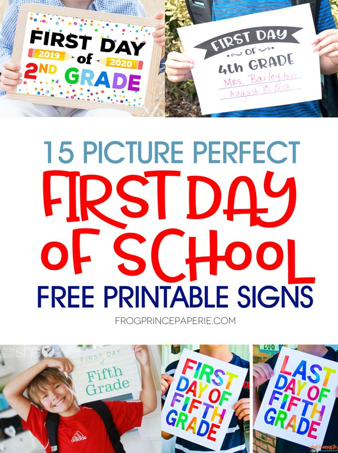 Remarkable 1st day of kindergarten printable sign first school free signs frog prince paperie picture