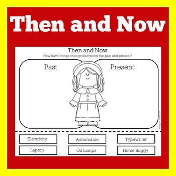Then and now kindergarten 1st 2nd 3rd grade activity past presents for students worksheets